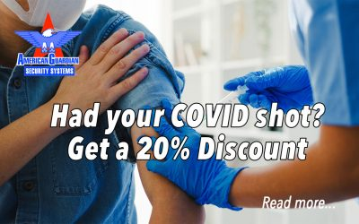 COVID Vaccinations Earn American Guardian Customers Healthy Discounts on ADT Security Systems And Equipment