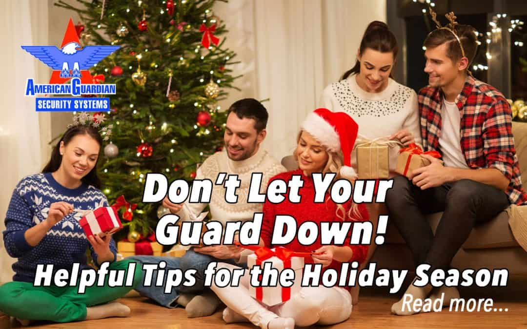 Holiday Home Security Tips Help Protect Your Home and Family